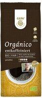 Bio Cafe Organico entcoffeiniert, Kaffee gemahlen
